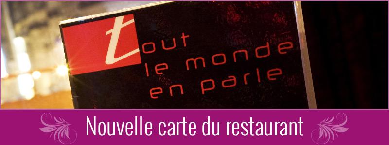Découvrez la carte et les menus du restaurant Tout le Monde en Parle !